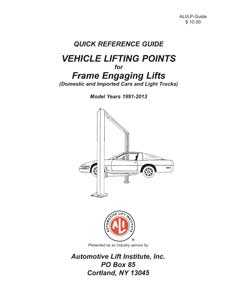 automotive lift institute releases 2013 vehicle lifting points guide rh shopownermag com Car Lift Points Ali Lift Point Guide